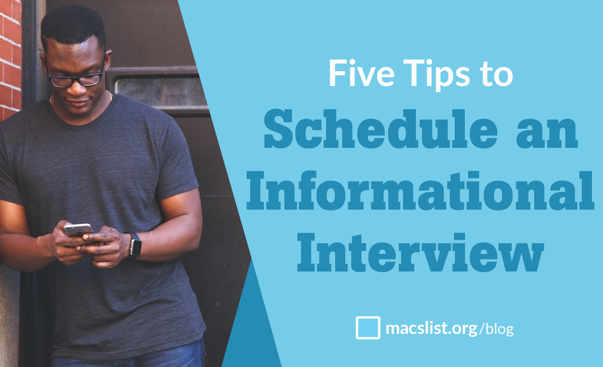 Five Tips to Schedule an Informational Interview | Mac Prichard