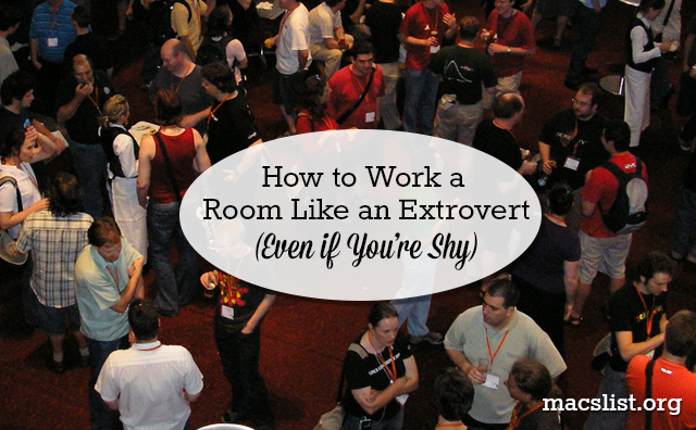How to Work a  Room Like an Extrovert (Even if You're Shy)