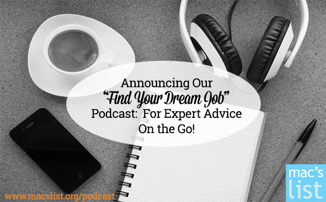 "Announcing Our ""Find Your Dream Job"" Podcast: For Expert Advice on the Go!"