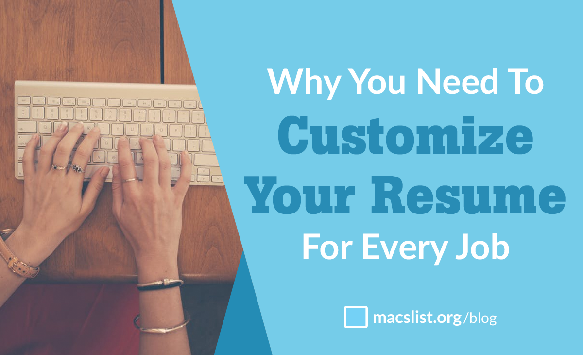 How To Customize Each Resume To A Specific Job