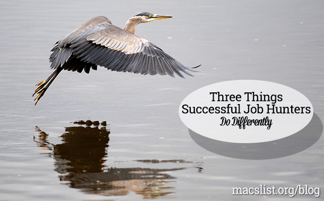 Three Things Successful Job Hunters Do Differently