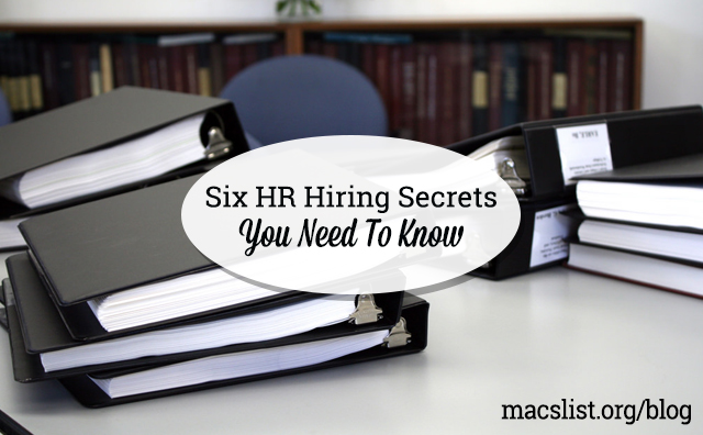 Six HR Hiring Secrets You Need to Know