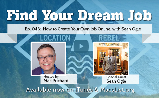 How to Create Your Own Job Online with Sean Ogle
