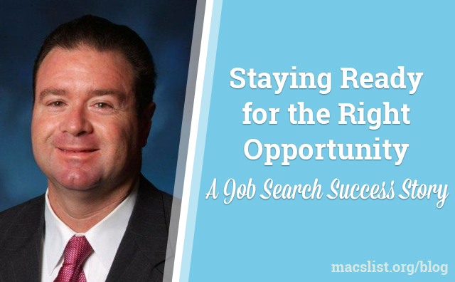 Staying Ready for the Right Opportunity: A Job Search Success Story