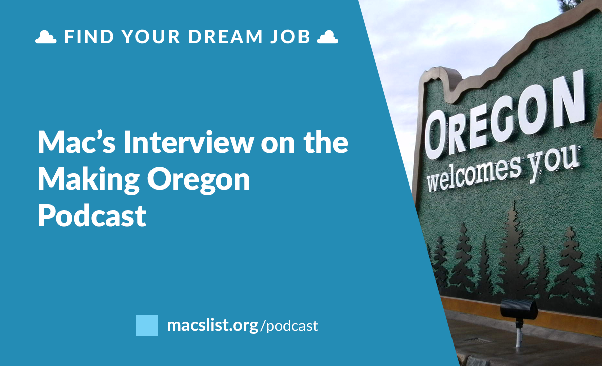 Mac's Interview on the Making Oregon Podcast