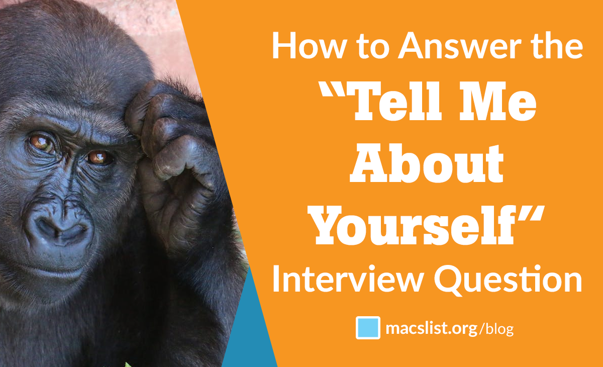 """How To Answer The '� Tell Me About Yourself"""" Interview Question"""