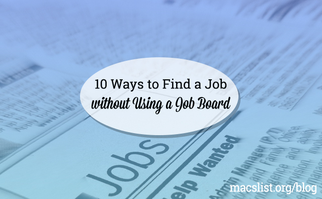 10 Ways to Find a Job (without Using a Job Board)