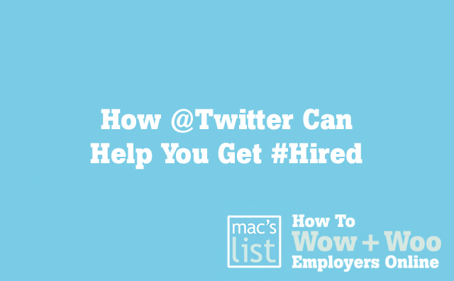 How Twitter Can Help You Get Hired