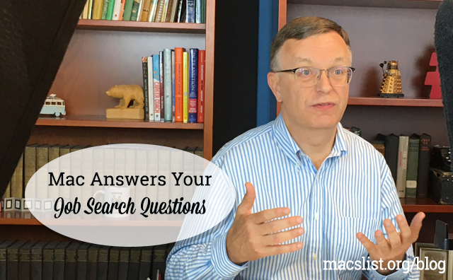 Mac Answers Your Job Search Questions
