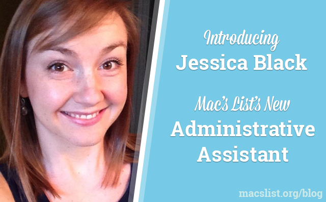 Introducing Jessica Black, Mac's List's New Administrative Assistant