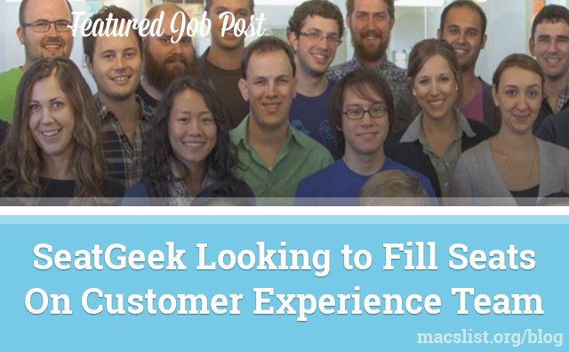 SeatGeek Looking to Fill Seats On Customer Experience Team