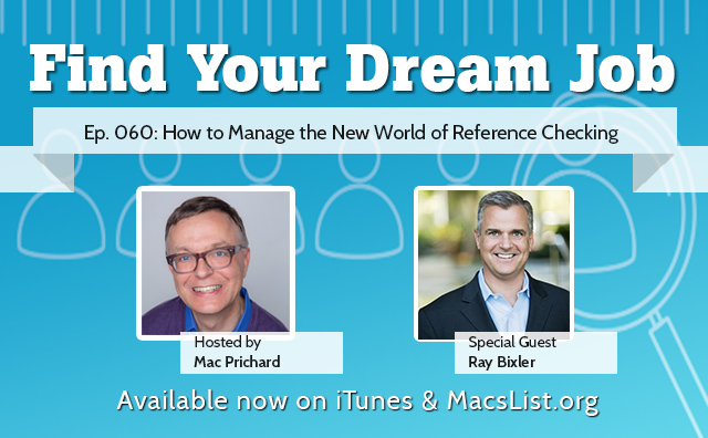 How to Manage the New World of Reference Checking, with Ray Bixler