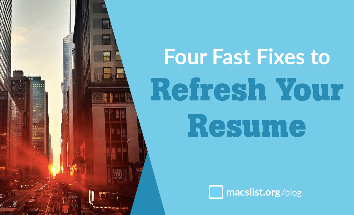 Four Fast Fixes to Refresh Your Resume