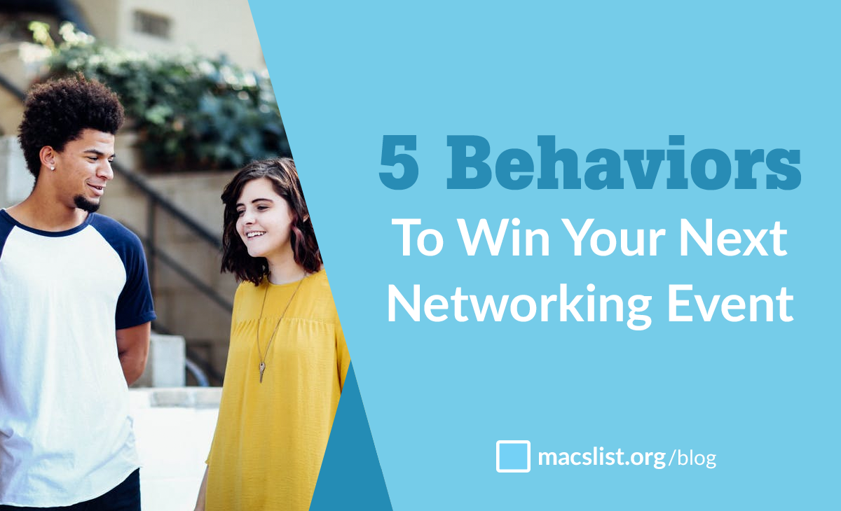5 behaviors to win your next networking event