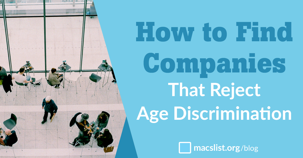 How to Find Companies That Reject Age Discrimination