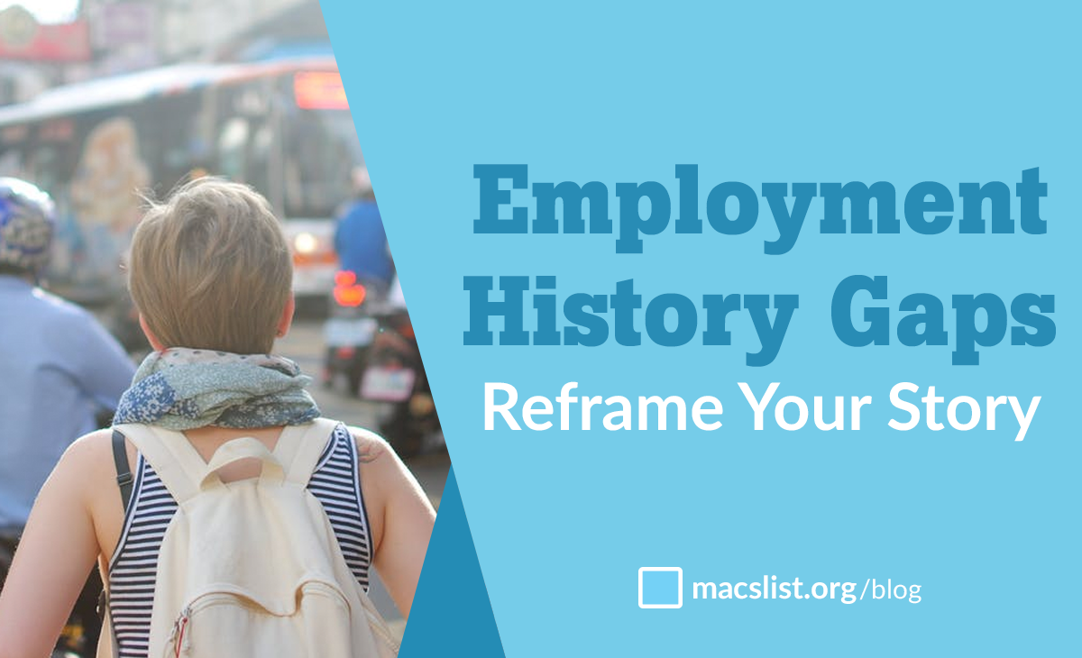 Employment history gaps - reframe your story