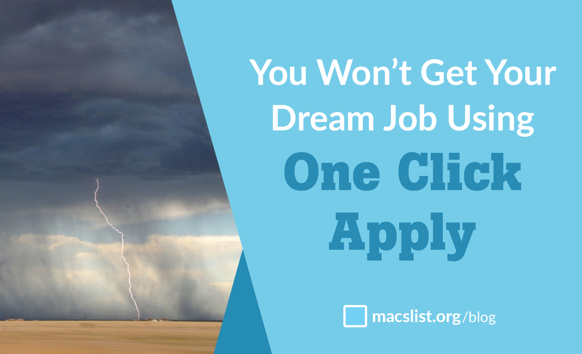 You Won't Get Your Dream Job Using One Click Apply