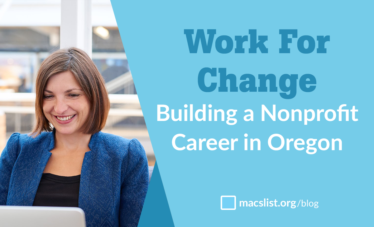 Work For Change - Building a Nonprofit Career in Oregon
