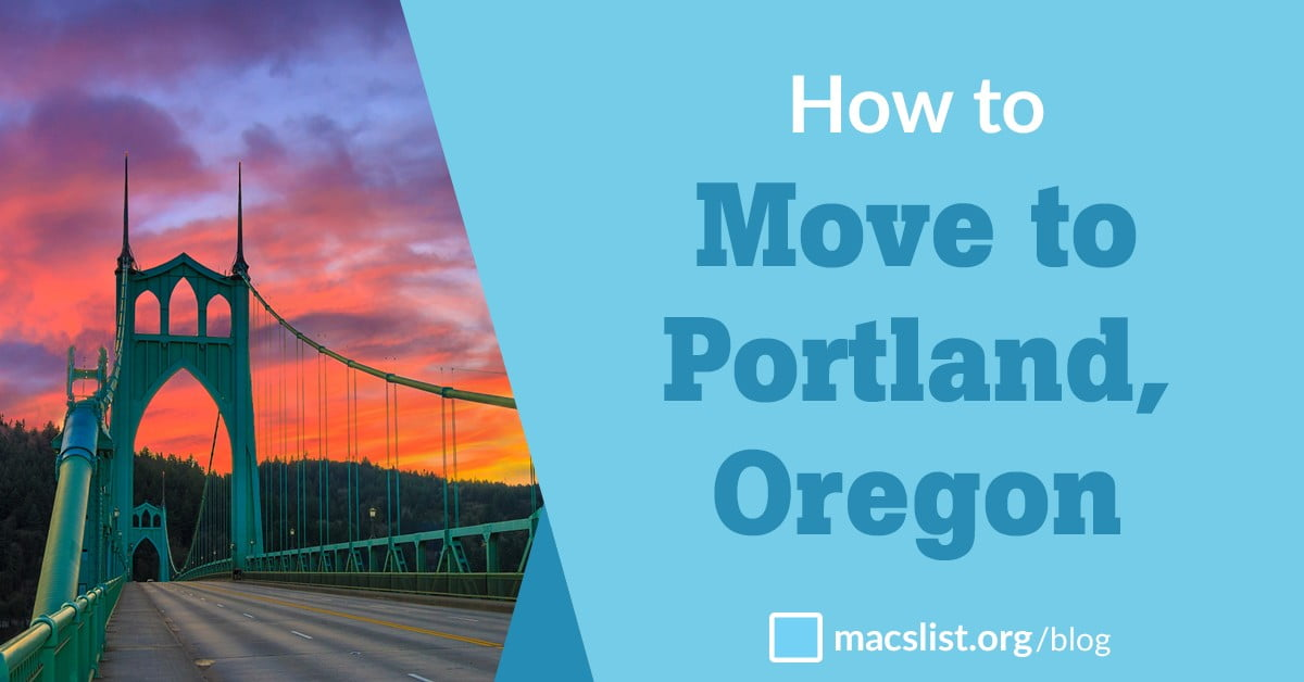 How to Move to Portland, Oregon | Mac's List