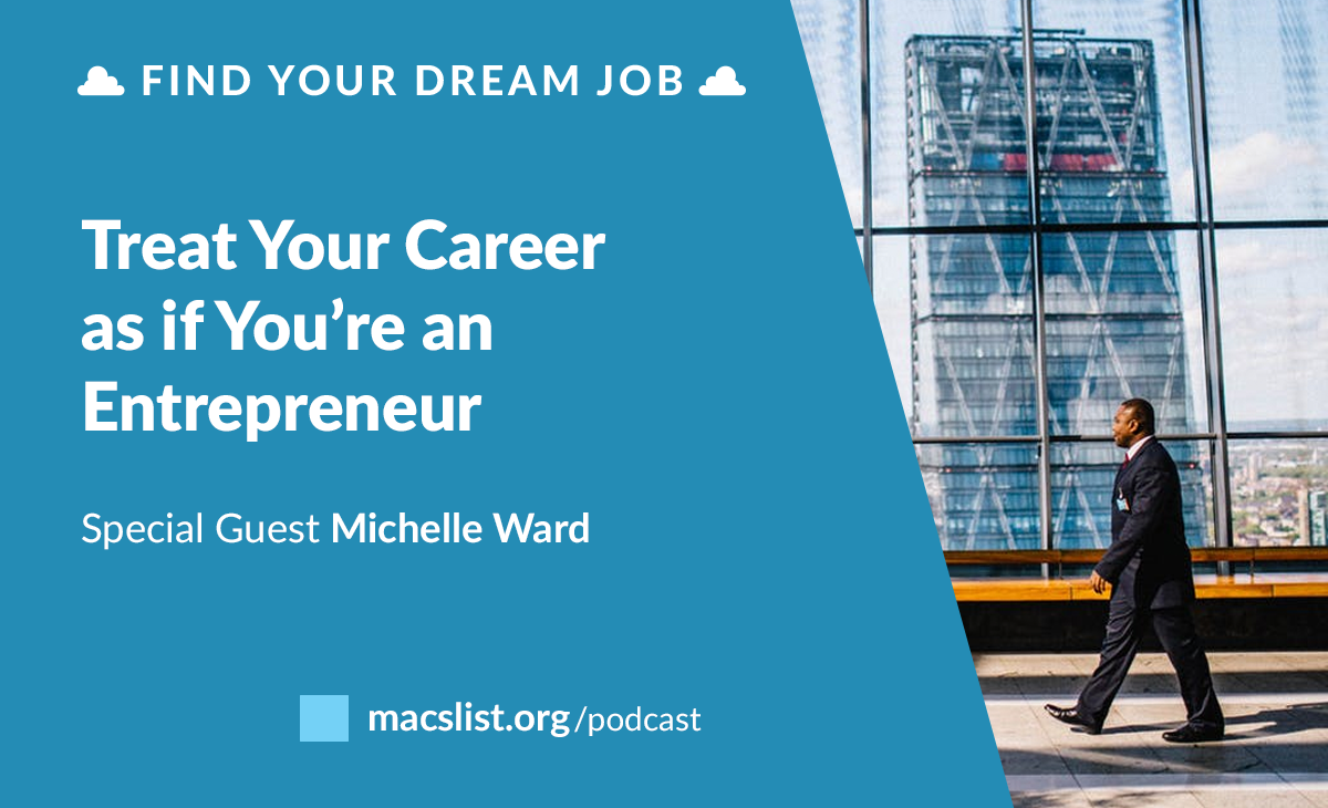 ep treat your career as if you re an entrepreneur do you have a personal website a personal business card or a folder of compliments you have received if not you should says this week s guest expert
