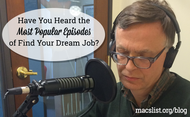 Have you heard the Most Popular Episodes of Find Your Dream Job?