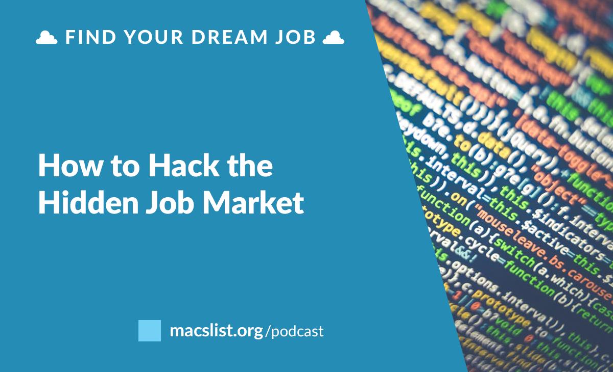 bonus episode how to hack the hidden job market mac prichard bonus episode how to hack the hidden job market