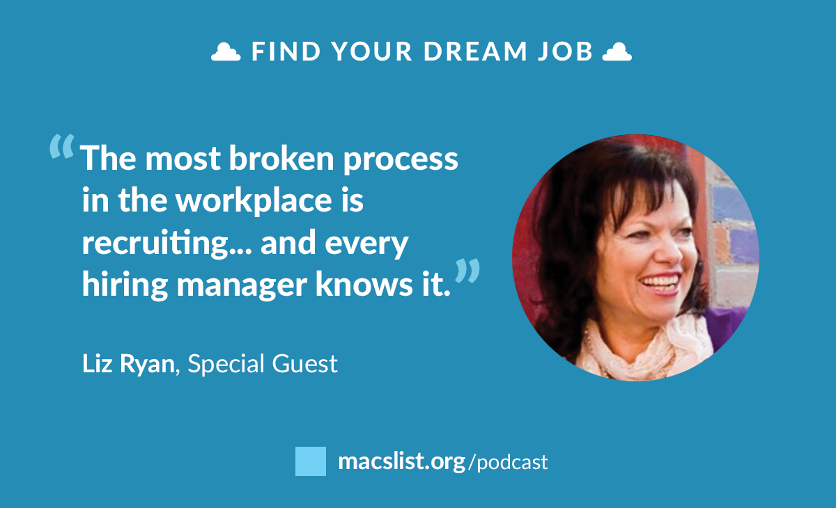Break the Rules To Get the Job You Deserve, with Liz Ryan