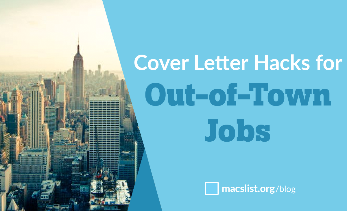 cover letter hacks for out of town jobs and long distance applicants cover letter hacks for out of town jobs