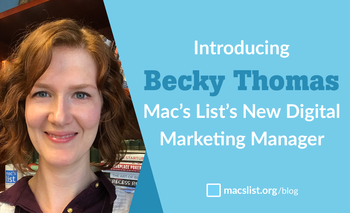 Introducing Becky Thomas, Mac's List's New Digital Marketing Manager