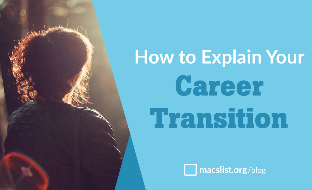How to Successfully Explain Your Career Transition