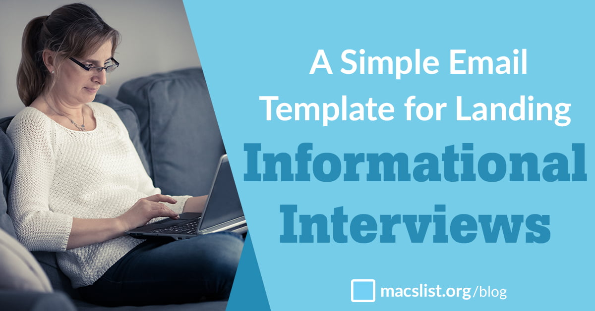 A Simple Email Template For Landing Informational Interviews Macs