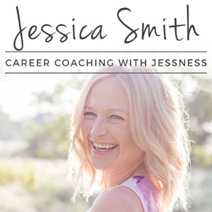 Career Coaching with Jessness, with Jessica Smith