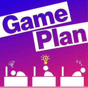 Game Plan, with Rebecca Greenfield and Francesca Levy