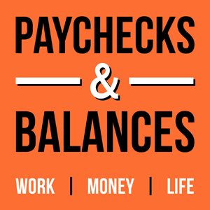 Paychecks and Balances, with Rich Jones and Marcus Garrett