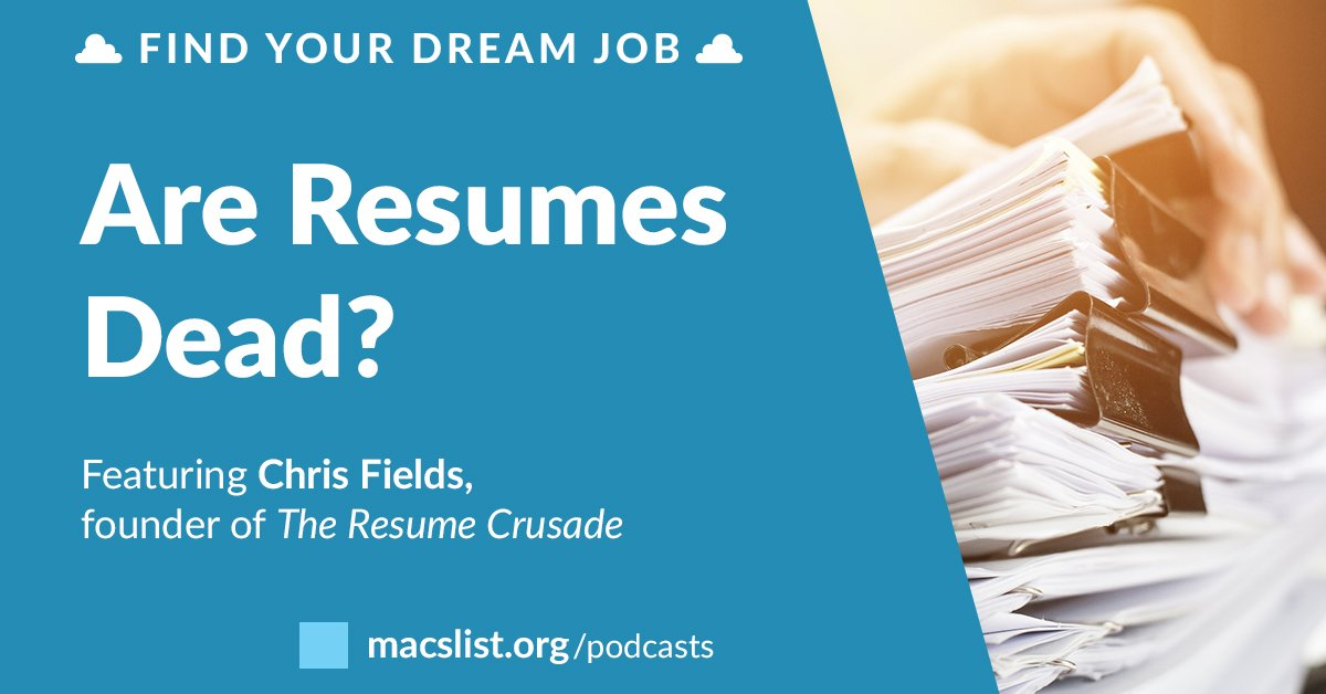 are resumes dead with chris fields find your dream job podcast