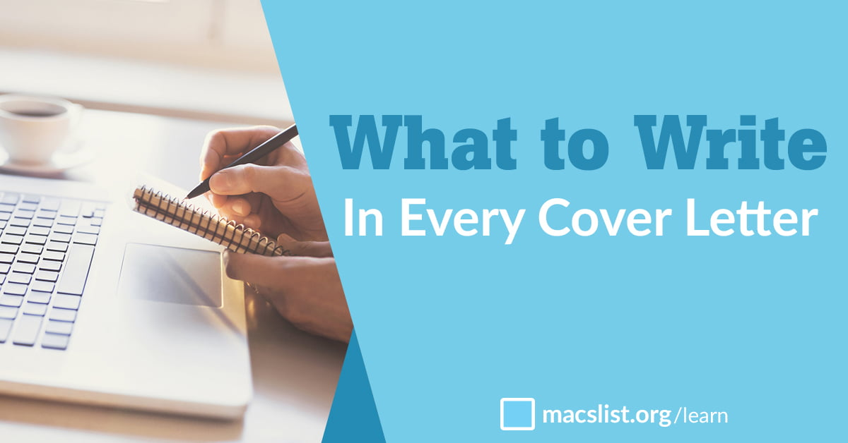 What to Write in Every Cover Letter, by Mac Prichard - Mac\'s ...